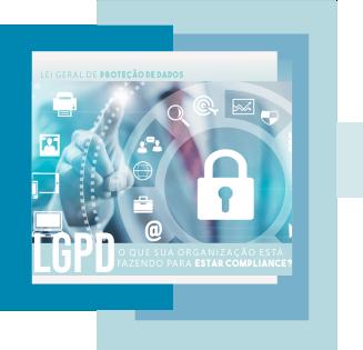 LGPD: O que a sua empresa está fazendo para estar compliance?